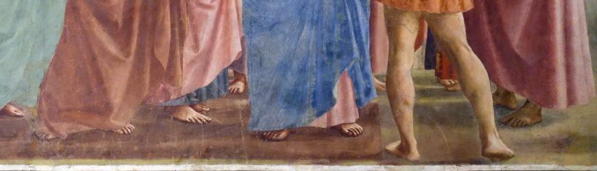 Feet (detail), Masaccio, Tribute Money, c. 1427, fresco (Brancacci Chapel, Santa Maria del Carmine, Florence) (photo: Steven Zucker, CC BY-NC-SA 2.0)